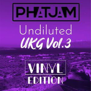 Undiluted UKG Vol.3 (Vinyl Edition)