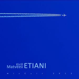 # 084 Kirill Matveev - Etiani (2012)
