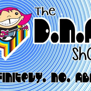 The DNA Show with Mick Kelly 08-07-2017
