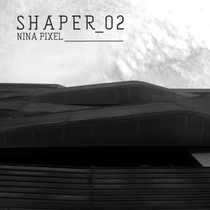 Shaper_02 by Nina Pixel