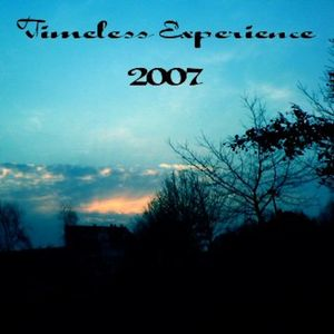 """Timeless Experience 2007"""