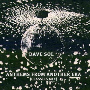 "Dave Sol ""Anthems From Another Era"""