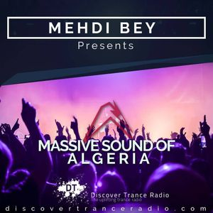 Mehdi Bey - Massive Sound Of Algeria 201 [01-01-2018]