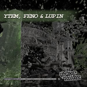 Unlike Sessions - 2016 Jul 08 - Hughes - Guests : Ytem, Feno & Lupin - Grime / Bass