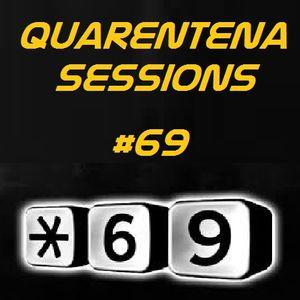 QUARENTENA SESSIONS 69 (STAR 69)