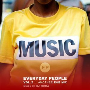 EVERYDAY PEOPLE VOL 2 ... Another R&B Mix
