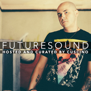 FutureSound with CUSCINO   Episode 036 (Orig. Air Date: 01.30.2016)