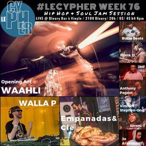 #LECYPHER WEEK 76 2016/05/12 // WAAHLI + WALLA-P