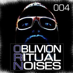 OBLIVION RITUAL NOISES 004