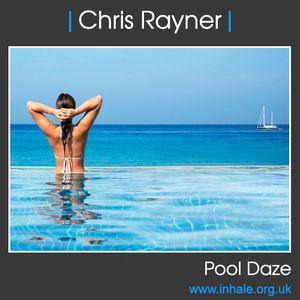 Chris Rayner - Pool Daze