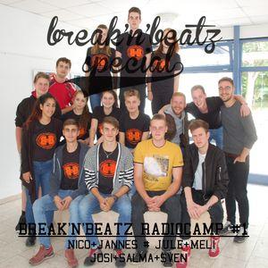 #BREAK'N'BEATZ SPECIAL: ERSTES B'N'B RADIOCAMP AM 19.06.15 #1