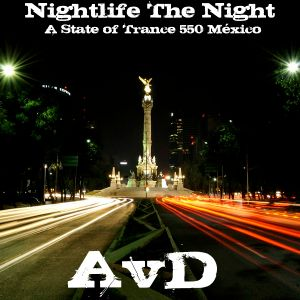 .::: Nightlife The Night :::.::: Mixed by AvD :::.