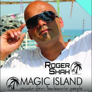 Roger Shah presents Magic Island  – Music for Balearic People #373 (2015-07-13)