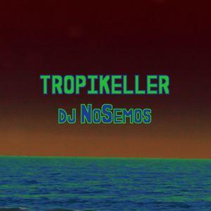 TropiKeller