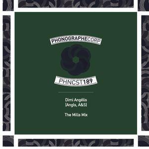 PHNCST189 - Dimi Angélis (Angls, A&S) - The Mills Mix