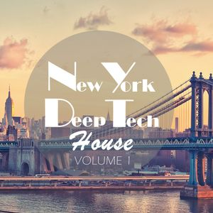 New York Deep Tech House Volume 1/2