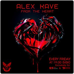 ALEX KAVE ♥ FROM THE HEART @ EPISODE #003