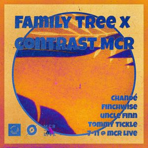 Family Tree x Contrast Takeover - Wednesday 5th September - MCR Live Residents