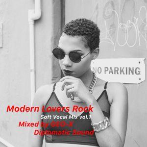 Modern Lovers Rock - Soft Vocal Mix vol.1 -