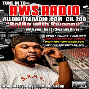 ROLLIN WITH SWANNY LIVE. ON RWS RADIO 7_24_15