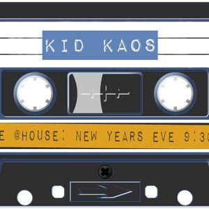 Kid Kaos- Live @ House New Years Eve pt 2 12.31.2017