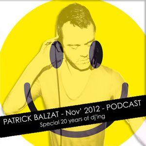 Patrick Balzat Podcast NOV'12 - 20 Years of djing