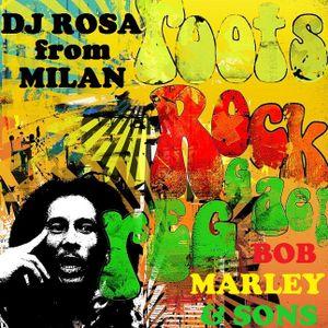 DJ Rosa from Milan - Roots, Rock, Reggae - Bob Marley & sons