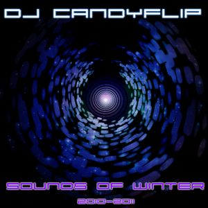 DJ Candyflip - Sounds Of Winter 2010 - 2011