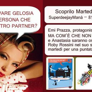 SUPERDEEJAY MANA' by ROBY ROSSINI- puntata del 26.03.2014