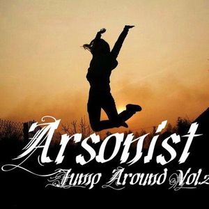 Arsonist- Jump Around Vol.2