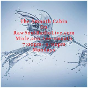 The Smooth Cabin on RawSoulRadioLive.com - 10-07-17