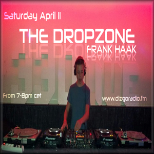 The Dropzone  #EDM 11-04-2014 (Mixed by dj Frank Haak )