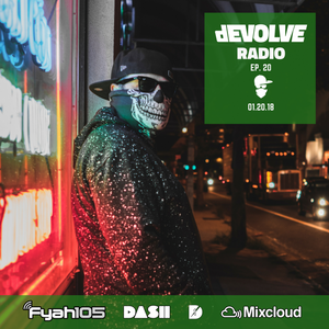 dEVOLVE Radio #20 (01/20/18)