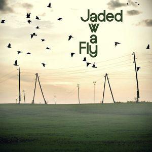 Jaded - Fly Away (Jaded is feelin' frisky 09-03-2011 - friskyRadio)