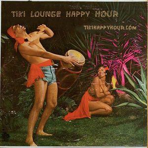 Tiki Lounge Happy Hour 5/21/2021