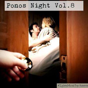 Ponos Night Vol.8 #ΣχεσηΜεταΤηνΑπιστια