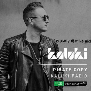 Kaluki Radio Show by Pirate Copy #016