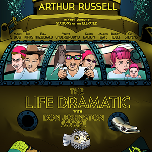 The Life Dramatic with Don Johnston Scope