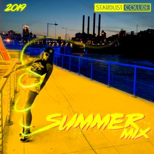 2019 Summer Mix by Stardust Collide