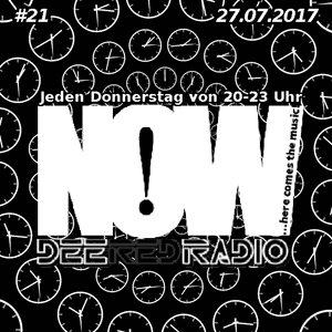 NOW...here comes the music@DeeRedRadio (27.07.2017)