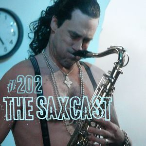 Toadcast #202 - The Saxcast