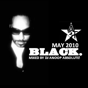 An 'ABSOLUTE!' NITE @ BLACK. May 2010
