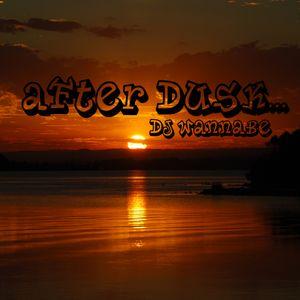 After Dusk...