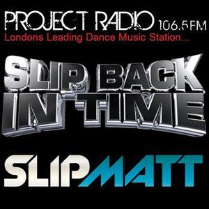 Slipmatt's Slip Back In Time Show on Project Radio 23-11-11