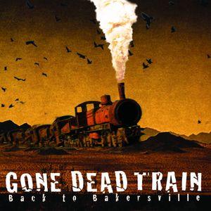 Gone Dead Train