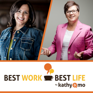 039: Kathy and Mo: You Are the Solution To the Toughest Office Politics You Face