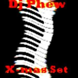 "Dj Phew ""X-Mas Set @ B.R.S ""2010"""