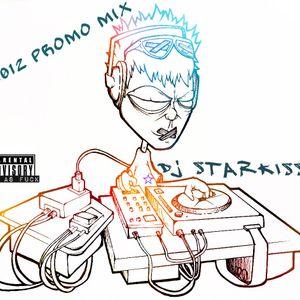 Dj Starkiss - 2012 mix