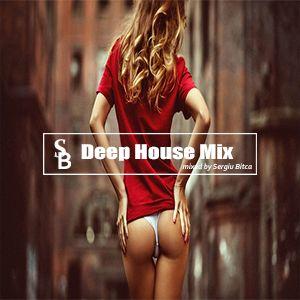 Deep House Mix Hello 2017 by Sergiu Bitca