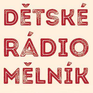 Dětské rádio Mělník - Čtrnácté vysílání (25.04.2017)
